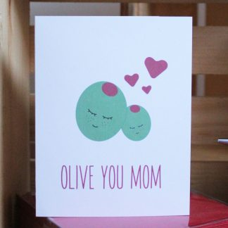 Olive You Mom card