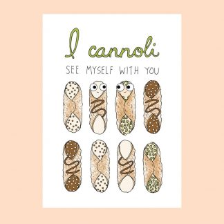 Cannoli See Myself With You Card
