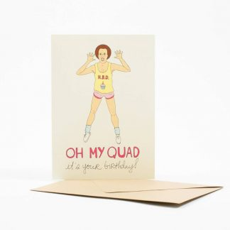 Oh My Quad card