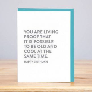 Living Proof Birthday Card