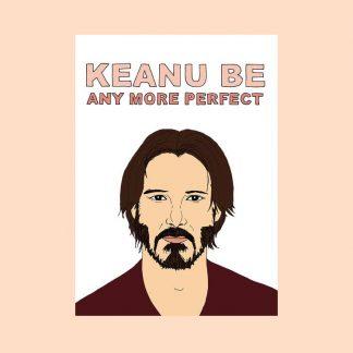 Keanu Be Card