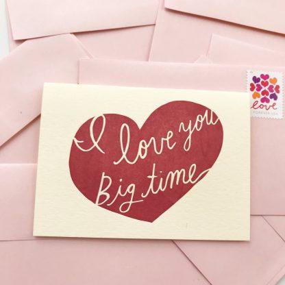 Love You Big time card