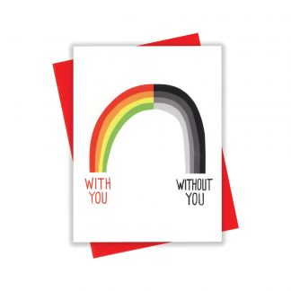 With/Out You Rainbow Card