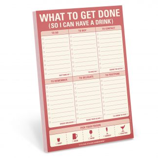 What To Get Done (So I Can Have a Drink) Pad