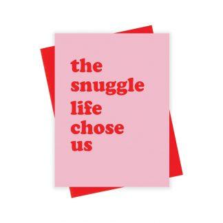 Snuggle Life Card
