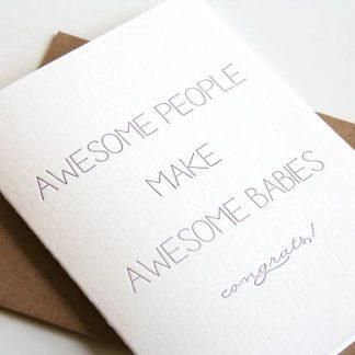 Awesome People Make Awesome Babies