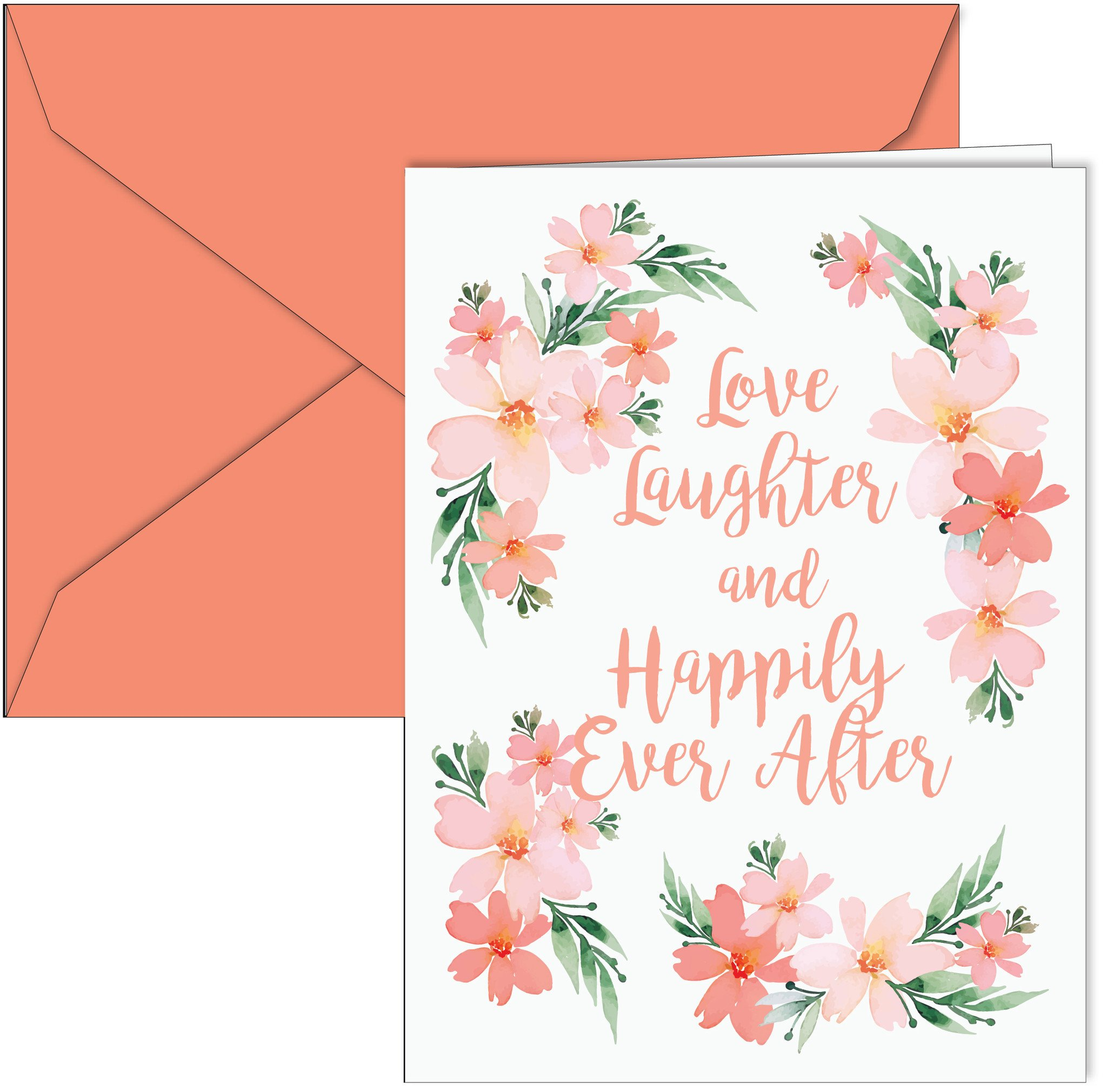 """""""Love Laughter and Happily Ever After"""" Card"""